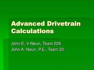 Advanced Drivetrain Calculations