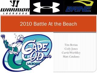 2010 Battle At the Beach