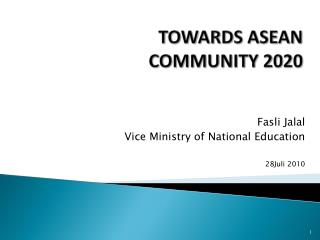 TOWARDS ASEAN COMMUNITY 2020