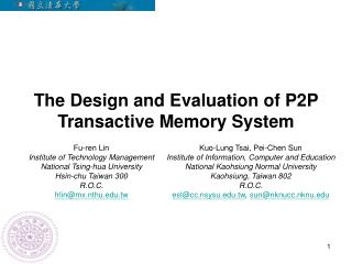 The Design and Evaluation of P2P Transactive Memory System