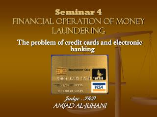 Seminar 4 Financial operation of money laundering
