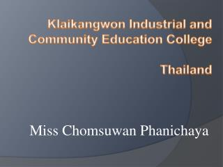 Klaikangwon Industrial and Community Education College Thailand
