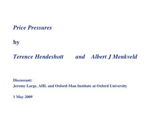 Price Pressures by  Terence Hendeshott 	and 	Albert J Menkveld