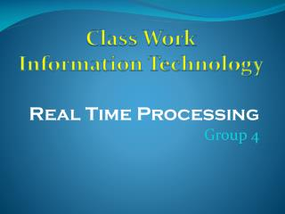 Real Time Processing Group 4