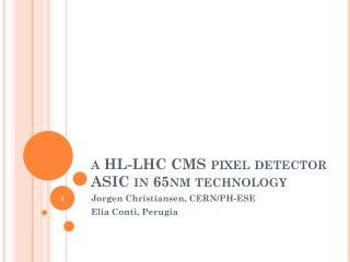 a HL-LHC CMS pixel detector ASIC in 65nm technology