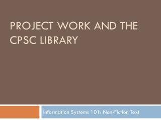 Project Work and the CPSC Library