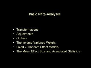 Basic Meta-Analyses