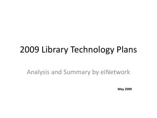 2009 Library Technology Plans