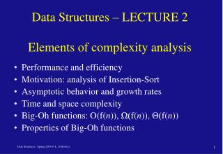 Data Structures – LECTURE 2  Elements of complexity analysis
