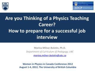 Marina  Milner-Bolotin, Ph.D. Department  of Curriculum of Pedagogy,  UBC