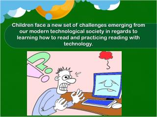 Role of Technological Resources in Learning to Read