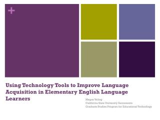 Using Technology Tools to Improve Language Acquisition in Elementary English Language Learners