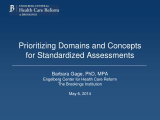 Prioritizing Domains and Concepts for Standardized Assessments