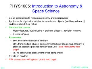 PHYS1005:  Introduction to Astronomy & Space Science
