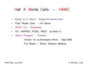 H all    A M onte   C arlo    --     HAMC