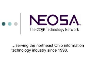 …serving the northeast Ohio  information technology  industry since 1998.