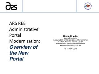 ARS  REE Administrative Portal  Modernization: Overview  of the New Portal