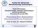 Dzien informacyjny Nanotechnologie, materialy wielofunkcyjne i procesy produkcyjne  Warszawa, 20 stycznia 2003