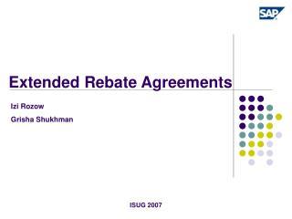 Extended Rebate Agreements