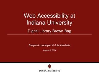 Web Accessibility at  Indiana University