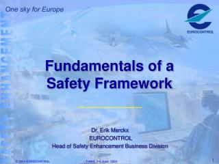 Fundamentals of a Safety Framework