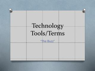 Technology Tools/Terms