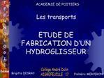 ETUDE DE FABRICATION D UN HYDROGLISSEUR