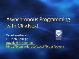 Asynchronous Programming with C#  v.Next