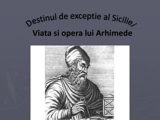 Viata si opera lui Arhimede