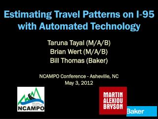 Estimating Travel Patterns on I‐95 with Automated Technology