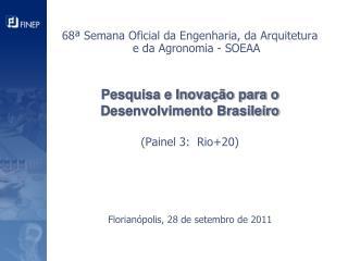 68� Semana Oficial da Engenharia, da Arquitetura e da Agronomia - SOEAA
