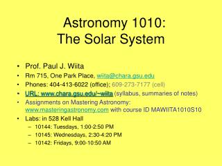 Astronomy 1010:		    The Solar System