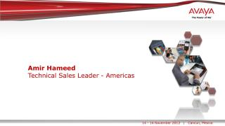 Amir Hameed  Technical Sales Leader - Americas