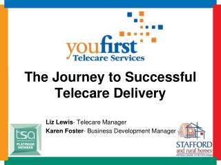 The Journey to Successful Telecare Delivery