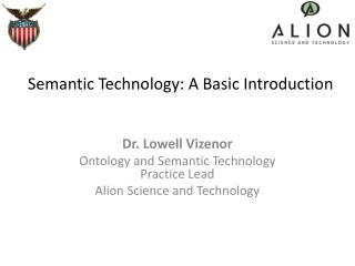 Semantic Technology: A Basic Introduction