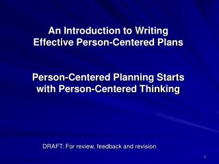 An Introduction to Writing Effective Person-Centered Plans   Person-Centered Planning Starts with Person-Centered Thinki