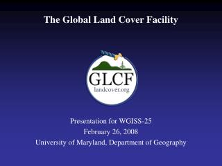 The Global Land Cover Facility