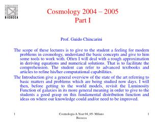 Cosmology 2004 – 2005 Part I