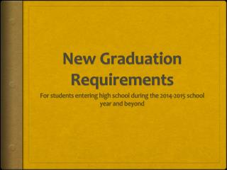 New Graduation Requirements