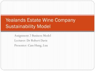 Yealands Estate Wine Company Sustainability Model