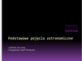 Podstawowe pojęcia astronomiczne