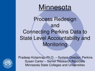Process Redesign and Connecting Perkins Data to State Level Accountability and Monitoring