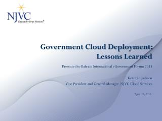 Government Cloud Deployment: Lessons Learned