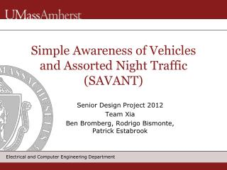 Simple Awareness of Vehicles and Assorted Night Traffic (SAVANT)