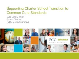 Supporting Charter School Transition to Common Core Standards