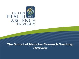 The School of Medicine Research Roadmap Overview