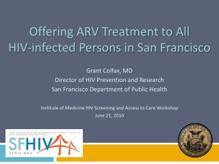 Offering ARV Treatment to All  HIV-infected Persons in San Francisco