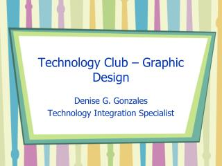 Technology Club � Graphic Design