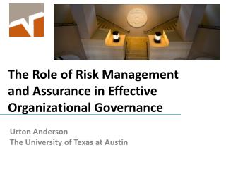 The Role of Risk Management and Assurance in Effective Organizational Governance