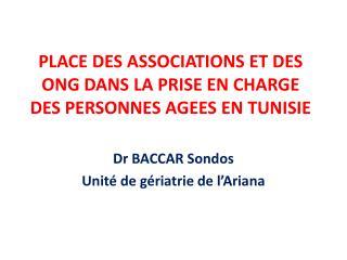 PLACE DES ASSOCIATIONS ET DES ONG DANS LA PRISE EN CHARGE DES PERSONNES AGEES EN TUNISIE
